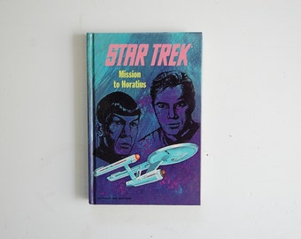 Star Trek  Book, Mission to Horatius, Sci Fi Book,  William Shatner, Hardcover Star Trek Book, Special Collectors Edition, Geek Chic
