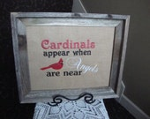 Heaven Cardinal Angel Saying Red Bird 11 by 14 Size Laminated Burlap Machine Embroidered  For Picture Frame Gift