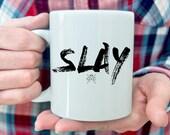 Funny Mug, Slay Mug, Coffee Mug, Funny Mug, Mug, Slay, Boss Lady