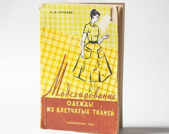 Modeling apparel from tartan andplaid fabrics book, sewing book clothing for family Russian 1958, working with plaid book tips for sewing