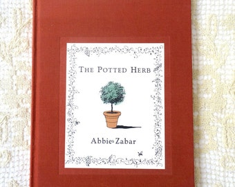 The Potted Herb by Abbie Zabar