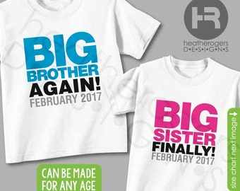 Big Brother Shirt Big Sister Shirt or Bodysuit - Big Brother Again Big Sister Finally Shirt - Pregnancy Announcement Promoted to Big Sister
