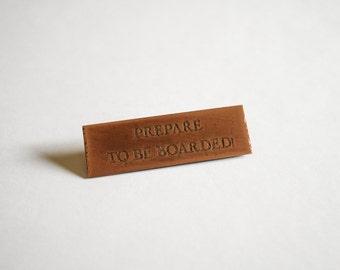 Copper Pin - Prepare to be Boarded