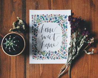 Home Sweet Home Handwritten Calligraphy Print