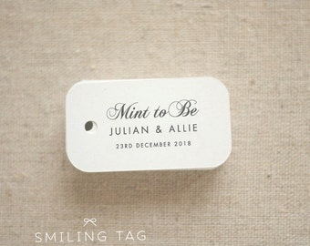 Mint To Be Wedding Favor Tags - Personalized Gift Tags - Custom Wedding Favor Tags - Bridal Shower Tags - Set of 40 (Item code: J594)