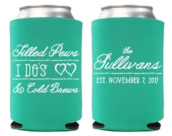 Custom Wedding Favor - Filled Pews, I Do's & Cold Brews Can Coolers