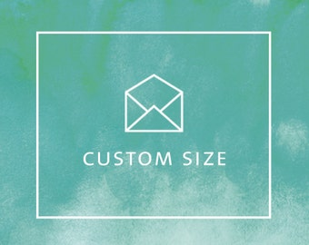 CUSTOM SIZE (per item)