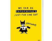 "Art Print ""We can be superheroes"" 60x80 cm"