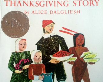 The Thanksgiving Story, by Alice Dalgliesh, Illustrated by Helen Sewell, 1954