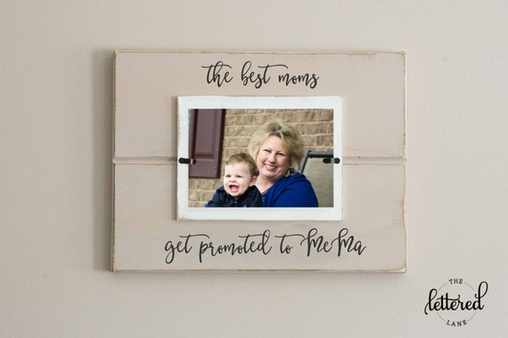 Grandmother picture frame, best moms get promoted, baby announcement picture frame, nana, memaw, grandma frame