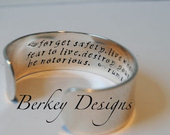 Sterling Keepsake Forget Safety, Live Where You Fear To Live Rumi Custom Hand Stamped Cuff Bracelet. Secret Message