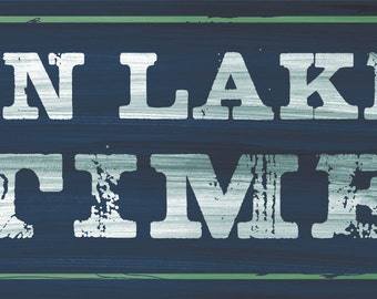 On Lake Time Wall sign, Rustic Lake house, Cabin decor, Lodge decor