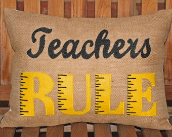 Teachers RULE - Hand-painted, appliqued and stitched pillow cover.