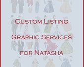 Custom Listing for NATASHA ---Gone with the Wind Graphic Services---