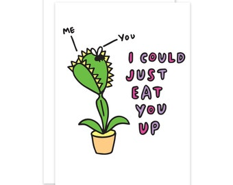 I Could Just Eat You Up Cute Romantic Fly Trap Card