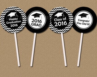 Graduation Party Supplies Printable Black and White Chevron Cupcake Toppers - Graduation Cupcake Toppers - Class of 2016 Tags for Grad Party
