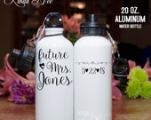 Aluminum Water Bottle, Future Mrs. Water Bottle Proposal Gift, Personalized Water Bottle, Bridal Shower, Engaged Gift, Bride to Be MPH106