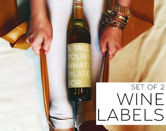 Set of (2) Wine Labels for PILATES Lovers [Funny gift for Wine Lovers!]