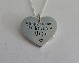 """Gigi Necklace / Custom Hand Stamped Heart Shape """"Happiness is being a Gigi """" Necklace / Grammy / Grandma / Nana / Mimi / Mother's Day Gift"""