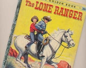 Lone Ranger  Little Golden Book number 263, 1956