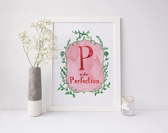 P is for Perfection - signed Sarcastic Alphabet print