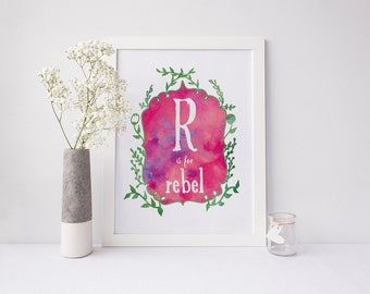 R is for Rebel - signed Sarcastic Alphabet print