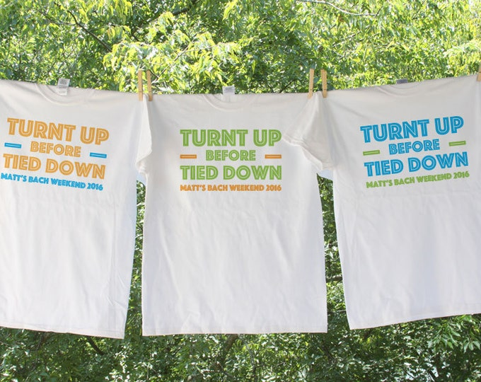Turnt Up Before Tied Down Bachelor Party Shirt with Customized Name and Date Sets - AH