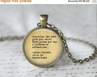Alice in Wonderland Necklace - Book Necklace - Quote Necklace - Literary Jewelry - Library Necklace - Book Jewelry - Book Lover 128