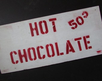 Hot Chocolate Vintage Sign Red and White Primitive Christmas Decor Rustic