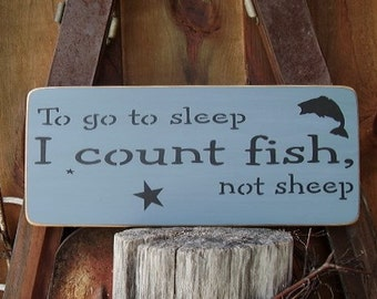 Fishing Signs, To Go To Sleep I Count Fish, Not Sheep, Fishing Nursery Sign, Nursery Wall Decor, Fishing Nursery Decor, Wood Signs