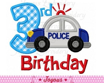 Instant Download 3rd Birthday With Police Car Applique Embroidery Design NO:2018