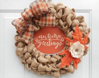 Autumn burlap wreath, Fall burlap wreath, Autumn Greetings wreath, Fall Greetings wreath, Door wreath, Fall decor, Autumn Decor, RTS