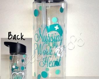 Nursing Is A Work Of Heart Water Bottle,Personalized Water Bottle,Nurse Water Bottle