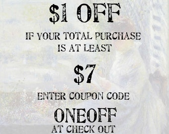 Xtra Savings COUPON CODE: One dollar off if your purchase is at least 7 dollars; Use coupon code ONEOFF; please don't purchase this listing