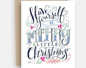 Christmas Card - Have Yourself a Merry Little Christmas - Christmas Card - Christmas Cards - Unique Christmas Card - Hand Lettered Holiday