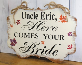 Uncle Here Comes Your BRIDE/Scallop Board/Fancy/Photo Prop/U Choose Colors/Great Shower Gift/Natural/Ivory/Rustic/Fall Leaves/Wedding