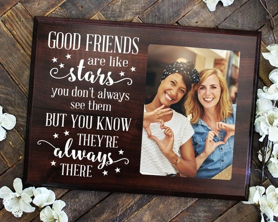 Good Friends Are Like Stars Sign Picture Frame Friend Gift