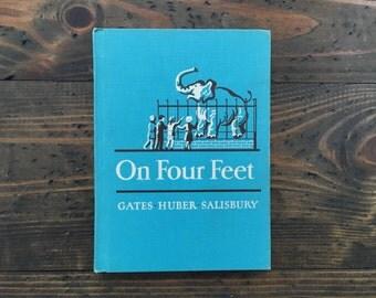 On Four Feet • Macmillan Reader • school text • turquoise hardcover • 1952
