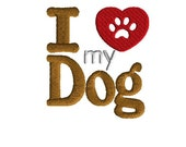 Machine Embroidery Design, I love my dog , filled stitch, 3 sizes, instant download, embossed heart
