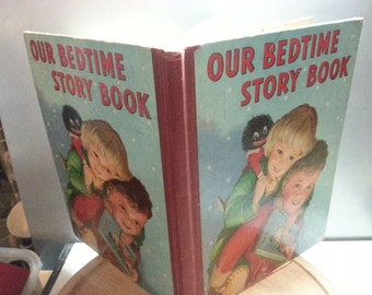 Our Bedtime story book, vintage childrens annual, fair condition