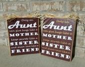 Aunt, Sister, Friend Rustic Wood Sign.