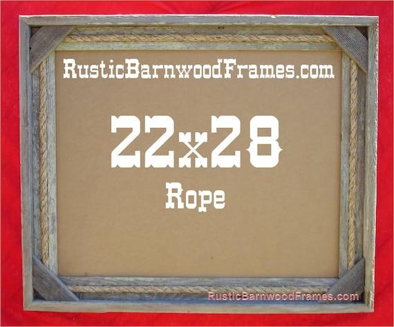22 By 28 Frame: 22x28 Rope Rustic Barn Wood Aged Weathered Custom