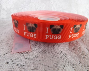 Dog ribbon Pug ribbon grosgrain ribbon 7/8 Love pugs ribbon