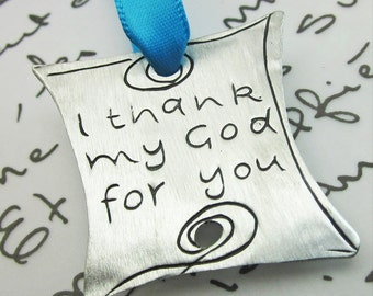 I Thank My God Pewter Ornament - Ministry Gift - Group Gift - Bookmark - Philippians 1.3