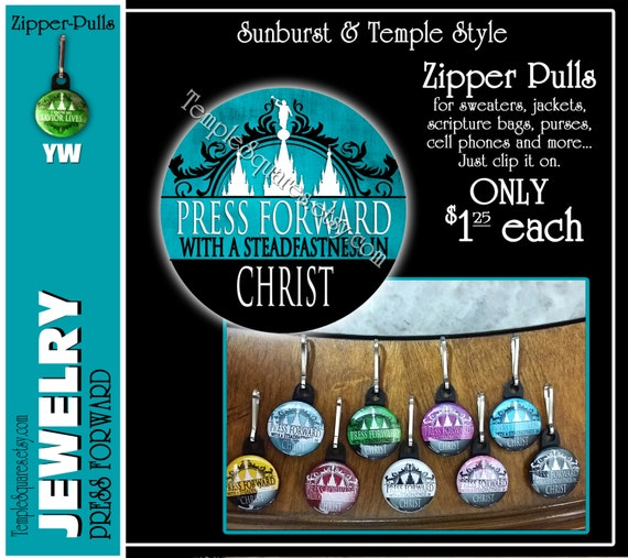 """Zipper Pulls """"Press Forward with a Steadfastness in Christ"""" Gifts - 2016 YW Theme - Birthdays, Girls Camp, Missionaries, Scripture Bag"""