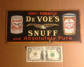 Very Rare DeVoe's Snuff Tin advertising Sign, Circa. 1915!!  Antique Country Store at it's best!!!