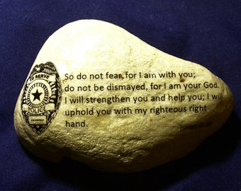 Law Enforcement Police Officer Stone gift Bible verse Isaiah 41:10 Badge So do not fear for I am with you