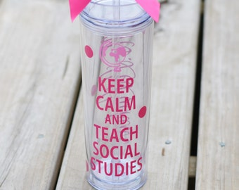 Teacher Gift, Social Studies Teacher, Keep Calm and Teach Social Studies, Personalize for FREE, custom colors