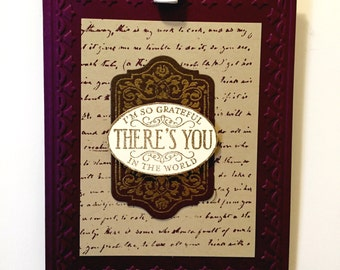 I'm So Grateful There's You In The World handmade greeting card