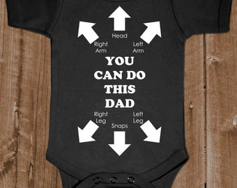 You Can Do This Dad - Instructions Gag - Baby One Piece Cotton Bodysuit